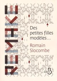 Romain Slocombe - Des petites filles modèles....