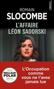 Romain Slocombe - L'affaire Léon Sadorski.