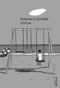 Romain Slocombe - L'été 64.
