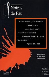 Romain Slocombe - Noires de Pau - Adultes 2006.