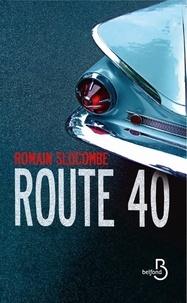 Romain Slocombe - Route 40.
