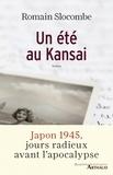 Romain Slocombe - Un été au Kansai.