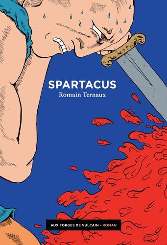Romain Ternaux - Spartacus.