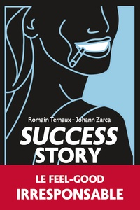 Romain Ternaux et Johann Zarca - Success story.