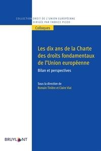 Romain Tinière et Claire Vial - Les dix ans de la Charte des droits fondamentaux de l'Union européenne - Bilan et perspectives.
