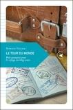 Romain Tuilier - Le tour du monde - Petit passeport pour le voyage au long cours.