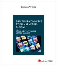 Romain V. Gola - Droit du e-commerce et du marketing digital.