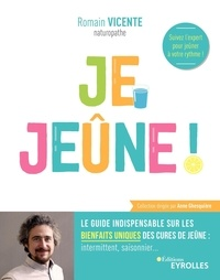 Forums de téléchargement d'ebooks Je jeûne ! par Romain Vicente DJVU RTF en francais 9782212570311