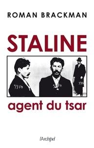 Roman Brackman - Staline - Agent du tsar.