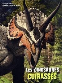 Roman Garcia Mora et Giuseppe Brillante - Les dinosaures cuirassés.
