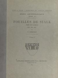 Roman Ghirshman et G. Contenau - Fouilles de Sialk, près de Kashan, 1933, 1934, 1937 (1).