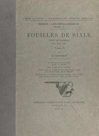 Roman Ghirshman et L. Halm - Fouilles de Sialk, près de Kashan, 1933, 1934, 1937 (2).