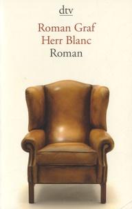 Roman Graf - Herr Blanc.