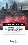 Roman Krakovsky - Le populisme en Europe centrale et orientale.