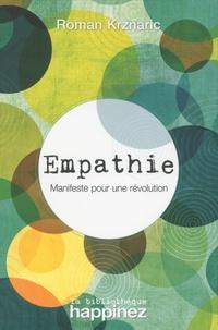 Roman Krznaric - Empathie - Manifeste pour une révolution.