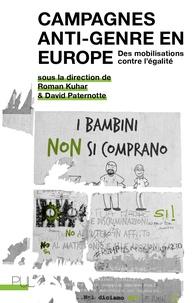 Roman Kuhar et David Paternotte - Campagnes anti-genre en Europe - Des mobilisations contre l'égalité.