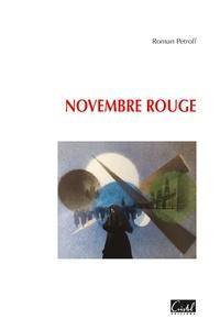 Roman Petroff - Novembre rouge - Novembrerouge.