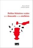 Roman Petroff et Christian Querré - Petites histoires vraies de la brocante et des enchères.