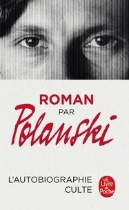 Roman par Polanski - Roman Polanski |