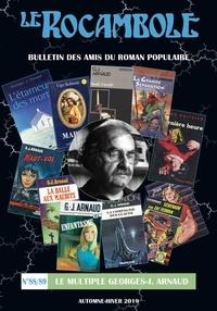 Roman popu. assoc. Amis - Rocambole 88-89 / Le multiple Georges-J. Arnaud.