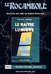 Roman popu. assoc. Amis - Rocambole 93-94 / Maurice Renard, conteur.