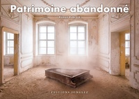 Roman Robroek - Patrimoine abandonné.