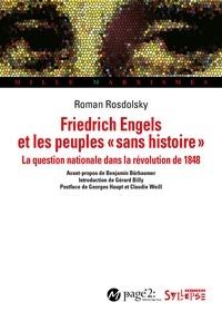 Roman Rosdolsky et Gérard Billy - Friedrich Engels et les peuples «sans histoire» - La question nationale et la révolution de 1848.