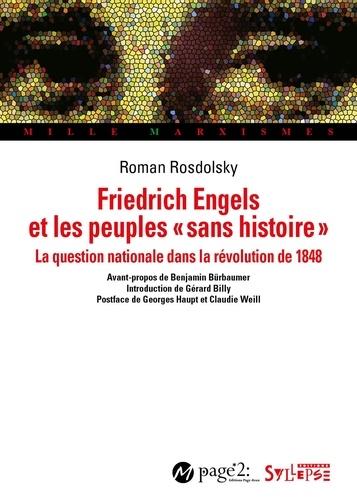 Friedrich Engels et les peuples «sans histoire». La question nationale et la révolution de 1848
