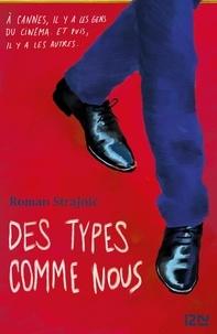 Roman Strajnic - Des types comme nous.
