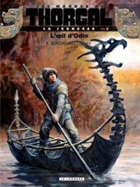 Roman Surzhenko et  Yann - Les mondes de Thorgal : La jeunesse Tome 2 : L'oeil d'Odin.