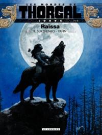 Roman Surzhenko et  Yann - Les Mondes de Thorgal : Louve Tome 1 : Raïssa.