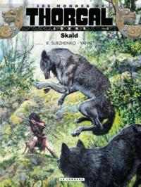 Roman Surzhenko et  Yann - Les Mondes de Thorgal : Louve Tome 5 : Skald.