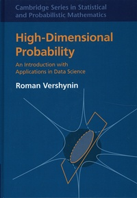 Roman Vershynin - High-Dimensional Probability - An Introduction with Applications in Data Science.