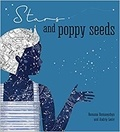 Romana Romanyshyn - Stars and poppy seeds.