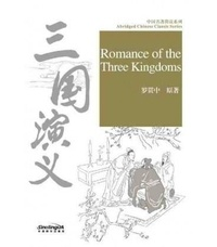 Guanzhong Luo - ROMANCE OF THE THREE KINGDOMS - ABRIDGED CHINESE CLASSIC SERIES (Chinois avec Pinyin, Anglais)).