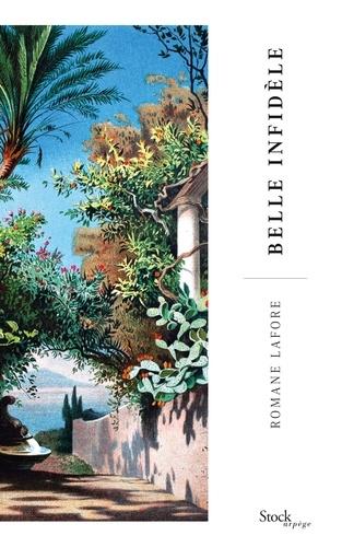 Romane Lafore - Belle infidèle.