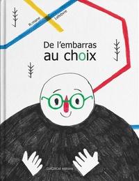 Romane Lefebvre - De l'embarras au choix.