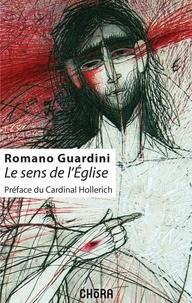 Romano Guardini - Le sens de l'Eglise.