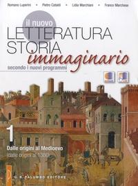 Il nuovo Letteratura storia immaginario - 1. Dalle origini al Mediovo.pdf