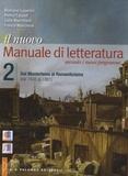 Romano Luperini et Pietro Cataldi - Il nuovo Manuale di letteratura - Volume 2 : Dal Manierismo al Romanticismo (dal 1545 al 1861).