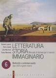 Romano Luperini et Pietro Cataldi - Letteratura Storia Immaginario - Tome 6, Modernità e contemporaneità (Dal 1925 ai giorni nostri).