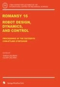ROMANSY 16 - Robot Design, Dynamics and Control.