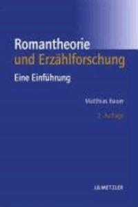 Romantheorie und Erzählforschung - Eine Einführung.