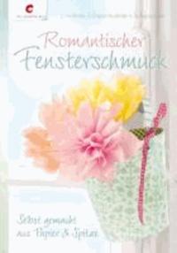 Romantischer Fensterschmuck - Selbst gemacht aus Papier & Spitze.
