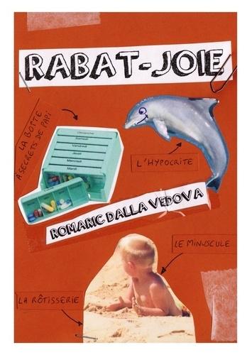 Romaric Dalla Vedova - Rabat-joie.