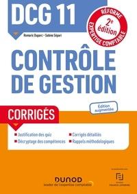 Romaric Duparc et Sabine Sépari - DCG 11 Contrôle de gestion - Corrigés - 2e éd..