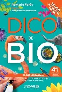 Romaric Forêt - Dico de bio - 11 800 définitions pour un panorama complet des sciences de la vie.
