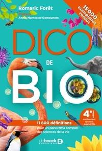 Annie Mamecier-Demounem et Romaric Forêt - Dico de Bio.