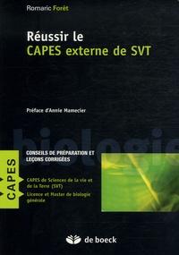 Romaric Forêt - Réussir le CAPES externe de SVT - Conseils de préparation et leçons corrigées.