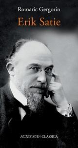 Romaric Gergorin - Erik Satie.